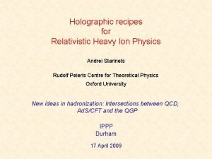 Holographic recipes for Relativistic Heavy Ion Physics Andrei