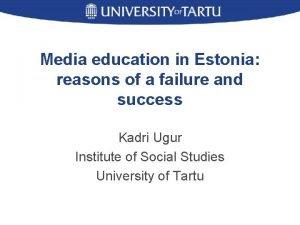 Media education in Estonia reasons of a failure
