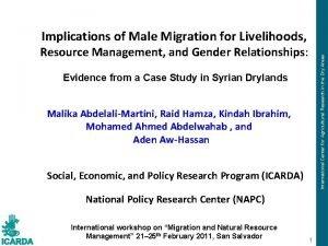 Implications of Male Migration for Livelihoods International Center
