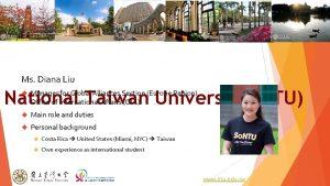 Ms Diana Liu National Taiwan University NTU Manager