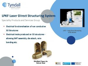 LPKF Laser Direct Structuring System Speciality Products and