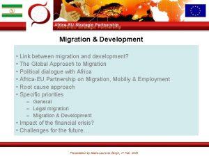 Migration Development Link between migration and development The