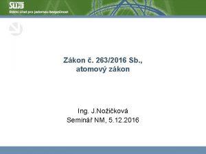 Zkon 2632016 Sb atomov zkon Ing J Noikov