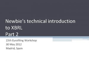 Newbies technical introduction to XBRL Part 2 15