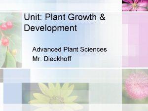 Unit Plant Growth Development Advanced Plant Sciences Mr