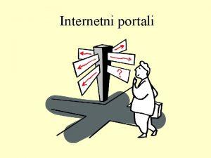 Internetni portali Portal prehod oz vrata v internet