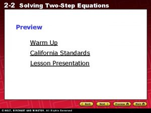 2 2 Solving TwoStep Equations Preview Warm Up