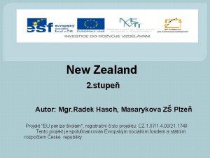 New Zealand 2 stupe Autor Mgr Radek Hasch