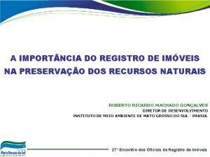 A IMPORT NCIA DO REGISTRO DE IMVEIS NA