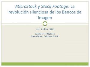 Micro Stock y Stock Footage La revolucin silenciosa