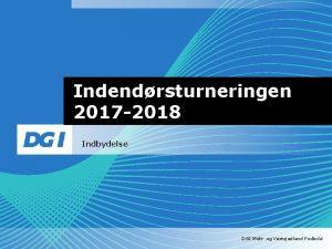 Indendrsturneringen 2017 2018 Indbydelse DGI Midt og Vestsjlland
