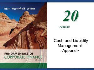 20 Appendix Cash and Liquidity Management Appendix Mc