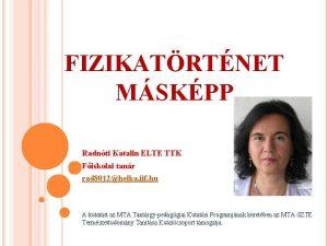 FIZIKATRTNET MSKPP Radnti Katalin ELTE TTK Fiskolai tanr