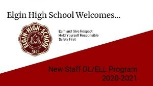 Elgin High School Welcomes Earn and Give Respect