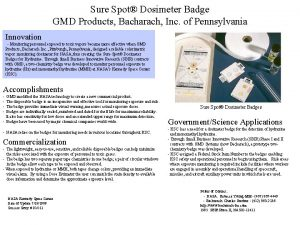 Sure Spot Dosimeter Badge GMD Products Bacharach Inc