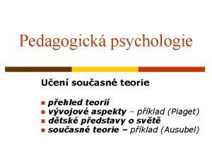 Pedagogick psychologie Uen souasn teorie n n pehled