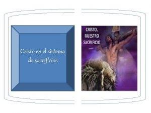 Cristo en el sistema de sacrificios Cristo en