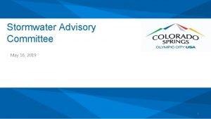 Stormwater Advisory Committee May 16 2019 1 2019