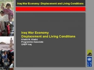 Iraq War Economy Displacement and Living Conditions Iraq