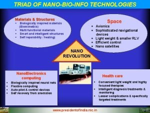 TRIAD OF NANOBIOINFO TECHNOLOGIES Materials Structures Biologically inspired