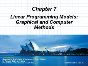 Chapter 7 Linear Programming Models Graphical and Computer