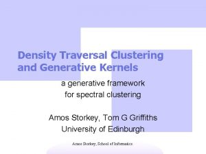 Density Traversal Clustering and Generative Kernels a generative
