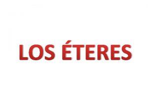 LOS TERES El ter ter etlico se usa