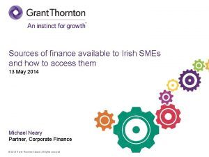Sources of finance available to Irish SMEs and