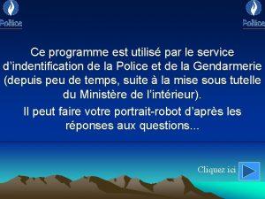 Ce programme est utilis par le service dindentification