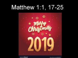 Matthew 1 1 17 25 Matthew 1 1