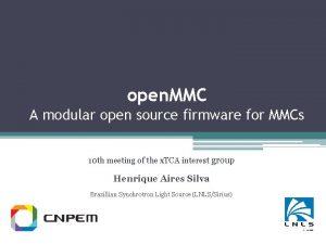 open MMC A modular open source firmware for
