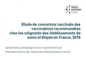 Etude de couverture vaccinale des vaccinations recommandes chez