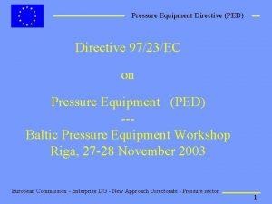 Pressure Equipment Directive PED Directive 9723EC on Pressure