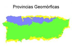 Provincias Geomrficas Mapa Poltico de Puerto Rico Fundacin