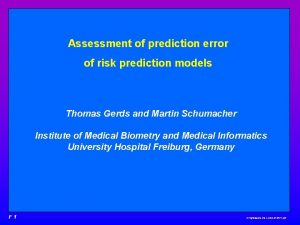 Assessment of prediction error of risk prediction models