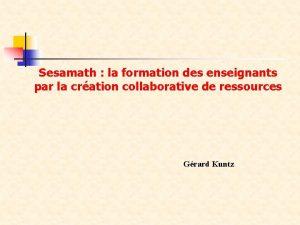 Sesamath la formation des enseignants par la cration