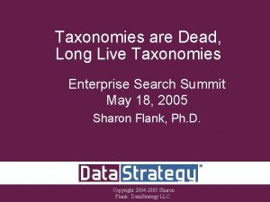 Taxonomies are Dead Long Live Taxonomies Enterprise Search
