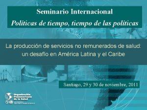 Seminario Internacional Polticas de tiempo tiempo de las