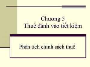 Chng 5 Thu nh vo tit kim Phn