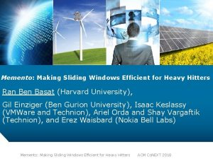 Memento Making Sliding Windows Efficient for Heavy Hitters