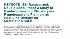 KEYNOTE189 Randomized DoubleBlind Phase 3 Study of Pembrolizumab