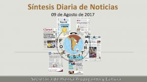 Sntesis Diaria de Noticias 09 de Agosto de