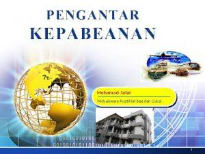 LOGO PENGANTAR KEPABEANAN Mohamad Jafar Widyaiswara Pusdiklat Bea