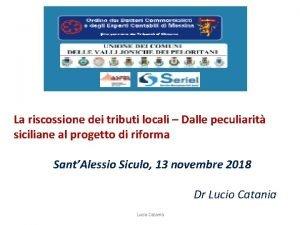 La riscossione dei tributi locali Dalle peculiarit siciliane