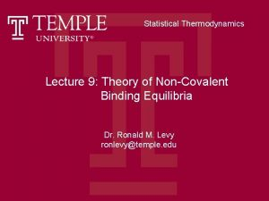 Statistical Thermodynamics Lecture 9 Theory of NonCovalent Binding