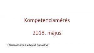 Kompetenciamrs 2018 mjus sszelltotta Herbayn Duds va A
