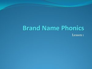 Brand Name Phonics Lesson 1 Materials Pencil Eraser