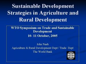 Sustainable Development Strategies in Agriculture and Rural Development