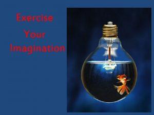 Exercise Your Imagination Scenario 1 Caring Scenario 2