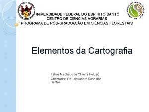 UNIVERSIDADE FEDERAL DO ESPRITO SANTO CENTRO DE CINCIAS